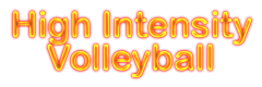 High Intensity Volleyball